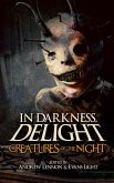 Creatures of the Night (In Darkness, Delight, #2) (eBook, ePUB)