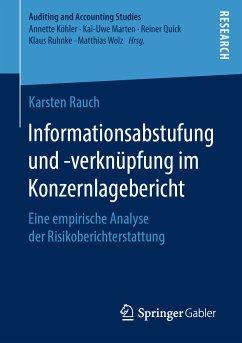 Informationsabstufung und -verknüpfung im Konzernlagebericht (eBook, PDF) - Rauch, Karsten