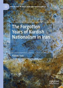 The Forgotten Years of Kurdish Nationalism in Iran (eBook, PDF) - Vali, Abbas