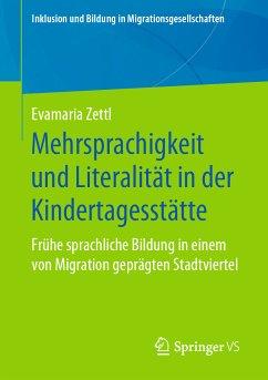 Mehrsprachigkeit und Literalität in der Kindertagesstätte (eBook, PDF) - Zettl, Evamaria