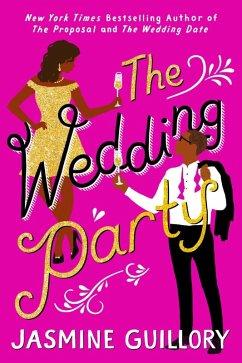 The Wedding Party (eBook, ePUB) - Guillory, Jasmine