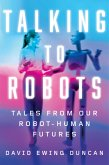 Talking to Robots (eBook, ePUB)