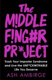 The Middle Finger Project (eBook, ePUB)