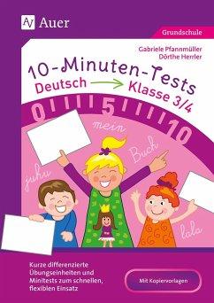 10-Minuten-Tests Deutsch - Klasse 3-4 - Herrler, Dörthe; Pfannmüller, Gabriele