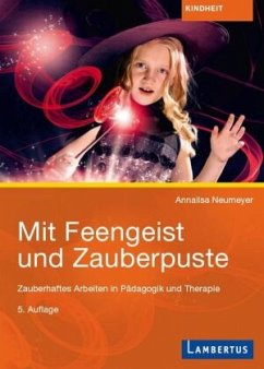 Mit Feengeist und Zauberpuste - Neumeyer, Anna-Elisabeth