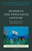 Homer in the Twentieth Century: Between World Literature and the Western Canon