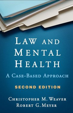 Law and Mental Health, Second Edition (eBook, ePUB) - Weaver, Christopher M.; Meyer, Robert G.