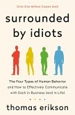 Surrounded by Idiots (eBook, ePUB)