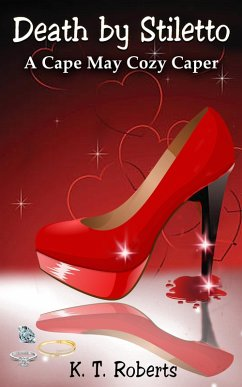 Death by Stiletto (Cape May Cozy Capers - Book 1)