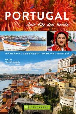 Bruckmann Reiseführer Portugal: Zeit für das Beste (eBook, ePUB) - Lier, Sara; Stankiewicz, Thomas