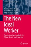 The New Ideal Worker (eBook, PDF)