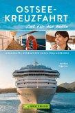 Bruckmann Reiseführer Ostsee-Kreuzfahrt: Zeit für das Beste (eBook, ePUB)
