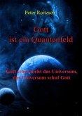 Gott ist ein Quantenfeld