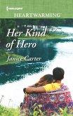 Her Kind of Hero (eBook, ePUB)