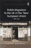 Polish Migration to the UK in the 'New' European Union