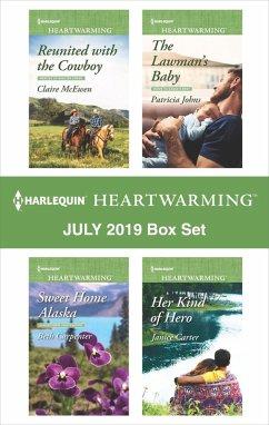 Harlequin Heartwarming July 2019 Box Set (eBook, ePUB) - McEwen, Claire; Johns, Patricia; Carpenter, Beth; Carter, Janice