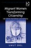 Migrant Women Transforming Citizenship