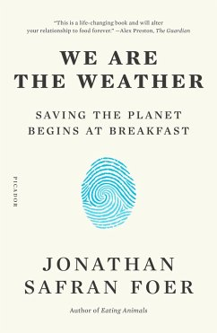 We Are the Weather (eBook, ePUB) - Foer, Jonathan Safran