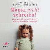 Mama, nicht schreien! (MP3-Download)