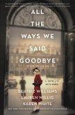 All the Ways We Said Goodbye (eBook, ePUB)