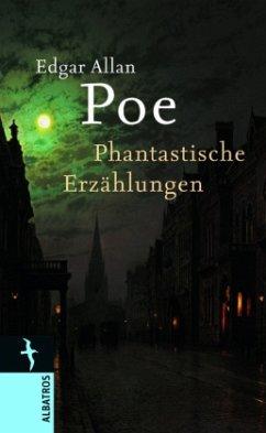 Phantastische Erzählungen (Mängelexemplar) - Poe, Edgar Allan