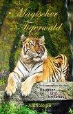 Magischer Tigerwald (eBook, ePUB)