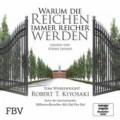 Warum die Reichen immer reicher werden (MP3-Download) - Kiyosaki, Robert T.; Wheelwright, Tom