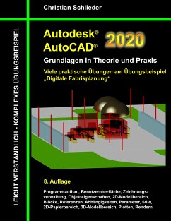Autodesk AutoCAD 2020 - Grundlagen in Theorie und Praxis