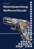 Materialsammlung zum Lehrbuch zur Waffensachkundeprüfung mit Übungsfragen zur Selbstkontrolle