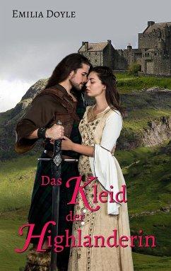 Das Kleid der Highlanderin - Doyle, Emilia