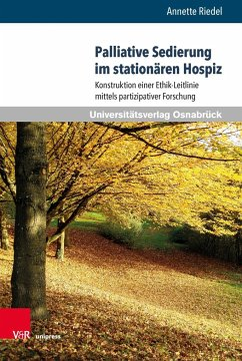 Palliative Sedierung im stationären Hospiz - Riedel, Annette