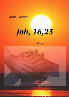 Joh. 16,23