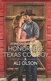 Home on the Ranch: Honorable Texas Cowboy (eBook, ePUB)