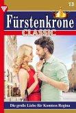 Fürstenkrone Classic 13 - Adelsroman (eBook, ePUB)