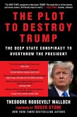 The Plot to Destroy Trump (eBook, ePUB)