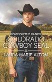Home on the Ranch: Colorado Cowboy SEAL (eBook, ePUB)
