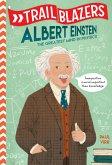 Trailblazers: Albert Einstein