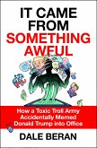 It Came from Something Awful (eBook, ePUB)