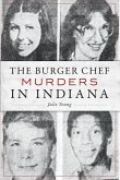 The Burger Chef Murders in Indiana