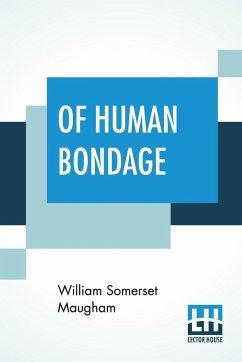 Of Human Bondage - Maugham, William Somerset