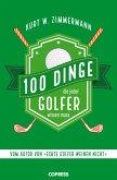 100 Dinge, die jeder Golfer wissen muss (eBook, ePUB)