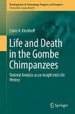 Life and Death in the Gombe Chimpanzees (eBook, PDF)