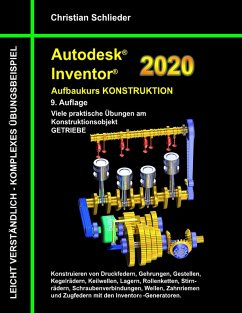 Autodesk Inventor 2020 - Aufbaukurs Konstruktion (eBook, ePUB)