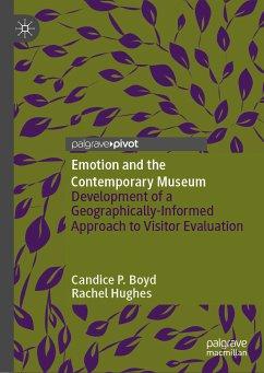 Emotion and the Contemporary Museum (eBook, PDF) - Boyd, Candice P.; Hughes, Rachel