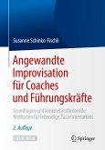 Angewandte Improvisation für Coaches und Führungskräfte (eBook, PDF)