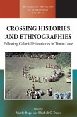 Crossing Histories and Ethnographies (eBook, ePUB)