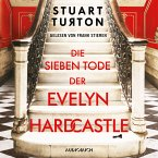 Die sieben Tode der Evelyn Hardcastle (ungekürzt) (MP3-Download)