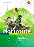 Horizonte - Geschichte 2. Schülerband. Für Nordrhein-Westfalen und Schleswig-Holstein