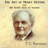The Art of Money Getting oder Die Kunst Geld zu machen, 1 MP3-CD