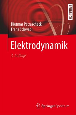 Elektrodynamik - Petrascheck, Dietmar; Schwabl, Franz